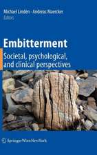 Embitterment: Societal, psychological, and clinical perspectives