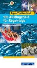 Wanderführer Freizeit: Top of Switzerland