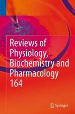 Reviews of Physiology, Biochemistry and Pharmacology, Vol. 164