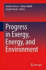 Progress in Exergy, Energy, and the Environment