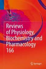 Reviews of Physiology, Biochemistry and Pharmacology 166