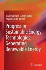 Progress in Sustainable Energy Technologies: Generating Renewable Energy