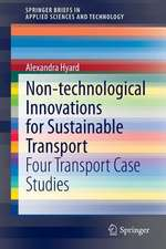 Non-technological Innovations for Sustainable Transport: Four Transport Case Studies