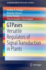 GTPases: Versatile Regulators of Signal Transduction in Plants