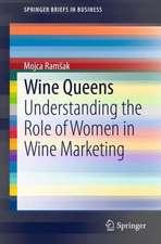 Wine Queens: Understanding the Role of Women in Wine Marketing