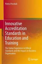 Innovative Accreditation Standards in Education and Training: The Italian Experience in Ethical Standards and the Impact on Business Organisation