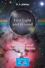 First Light and Beyond: Making a Success of Astronomical Observing