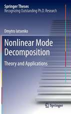 Nonlinear Mode Decomposition: Theory and Applications