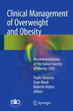 Clinical Management of Overweight and Obesity: Recommendations of the Italian Society of Obesity (SIO)