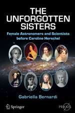 The Unforgotten Sisters: Female Astronomers and Scientists before Caroline Herschel