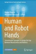 Human and Robot Hands: Sensorimotor Synergies to Bridge the Gap Between Neuroscience and Robotics