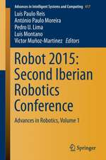 Robot 2015: Second Iberian Robotics Conference: Advances in Robotics, Volume 1