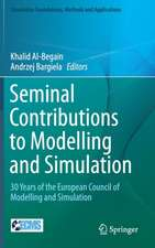Seminal Contributions to Modelling and Simulation: 30 Years of the European Council of Modelling and Simulation