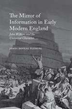 The Mirror of Information in Early Modern England: John Wilkins and the Universal Character