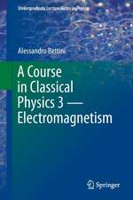 A Course in Classical Physics 3 — Electromagnetism