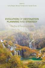 Evolution of Destination Planning and Strategy: The Rise of Tourism in Croatia
