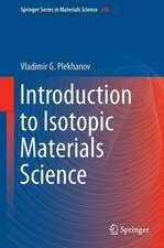 Introduction to Isotopic Materials Science