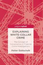 Explaining White-Collar Crime: The Concept of Convenience in Financial Crime Investigations