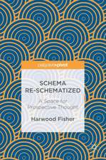 Schema Re-schematized: A Space for Prospective Thought