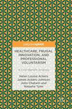Healthcare, Frugal Innovation, and Professional Voluntarism: A Cost-Benefit Analysis