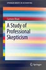 A Study of Professional Skepticism
