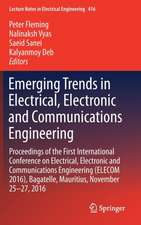 Emerging Trends in Electrical, Electronic and Communications Engineering: Proceedings of the First International Conference on Electrical, Electronic and Communications Engineering (ELECOM 2016), Bagatelle, Mauritius, November 25 -27, 2016