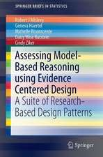 Assessing Model-Based Reasoning using Evidence- Centered Design: A Suite of Research-Based Design Patterns