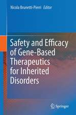 Safety and Efficacy of Gene-Based Therapeutics for Inherited Disorders