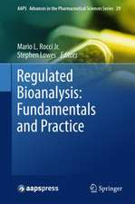 Regulated Bioanalysis: Fundamentals and Practice