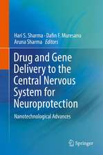 Drug and Gene Delivery to the Central Nervous System for Neuroprotection: Nanotechnological Advances