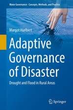 Adaptive Governance of Disaster: Drought and Flood in Rural Areas