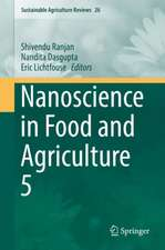 Nanoscience in Food and Agriculture 5