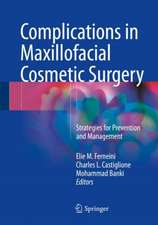 Complications in Maxillofacial Cosmetic Surgery: Strategies for Prevention and Management