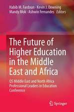 The Future of Higher Education in the Middle East and Africa: QS Middle East and North Africa Professional Leaders in Education Conference