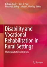 Disability and Vocational Rehabilitation in Rural Settings: Challenges to Service Delivery