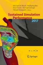 Sustained Simulation Performance 2017 : Proceedings of the Joint Workshop on Sustained Simulation Performance, University of Stuttgart (HLRS) and Tohoku University, 2017
