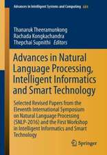 Advances in Natural Language Processing, Intelligent Informatics and Smart Technology: Selected Revised Papers from the Eleventh International Symposium on Natural Language Processing (SNLP-2016) and the First Workshop in Intelligent Informatics and Smart Technology, 10-12 February 2016, Phranakhon, Si Ayutthaya, Thailand