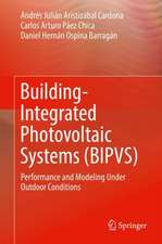 Building-Integrated Photovoltaic Systems (BIPVS): Performance and Modeling Under Outdoor Conditions