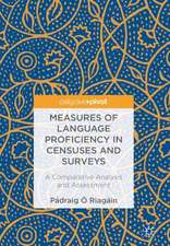 Measures of Language Proficiency in Censuses and Surveys: A Comparative Analysis and Assessment