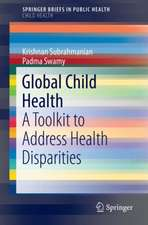 Global Child Health: A Toolkit to Address Health Disparities