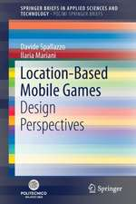 Location-Based Mobile Games: Design Perspectives