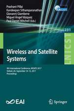 Wireless and Satellite Systems: 9th International Conference, WiSATS 2017, Oxford, UK, September 14-15, 2017, Proceedings