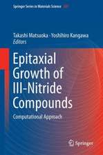 Epitaxial Growth of III-Nitride Compounds: Computational Approach
