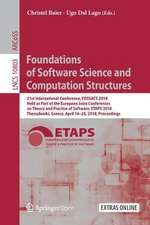 Foundations of Software Science and Computation Structures: 21st International Conference, FOSSACS 2018, Held as Part of the European Joint Conferences on Theory and Practice of Software, ETAPS 2018, Thessaloniki, Greece, April 14–20, 2018. Proceedings