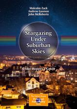 Stargazing Under Suburban Skies: A Star-Hopper's Guide