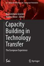Capacity Building in Technology Transfer: The European Experience