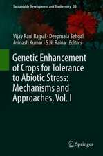 Genetic Enhancement of Crops for Tolerance to Abiotic Stress: Mechanisms and Approaches, Vol. I