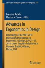 Advances in Ergonomics in Design: Proceedings of the AHFE 2018 International Conference on Ergonomics in Design, July 21-25, 2018, Loews Sapphire Falls Resort at Universal Studios, Orlando, Florida, USA