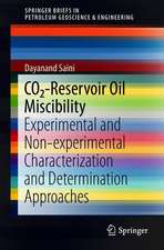 CO2-Reservoir Oil Miscibility: Experimental and Non-experimental Characterization and Determination Approaches