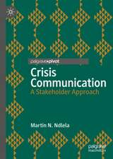 Crisis Communication: A Stakeholder Approach